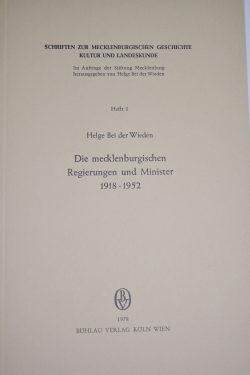 Buch - Die Mecklenburgischen Regierungen und Minister 1918 – 1953