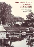 Herrenhäuser in Mecklenburg im Wandel der Zeiten