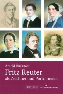 Dr. Arnold Hückstädt - Fritz Reuter als Zeichner und Porträtmaler
