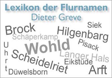Flurnamen-Lexikon von Dieter Greve