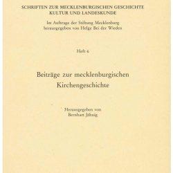 Schriften zur mecklenburgischen Geschichte, Kultur und Landeskunde - Heft 6 - Kirchengeschichte