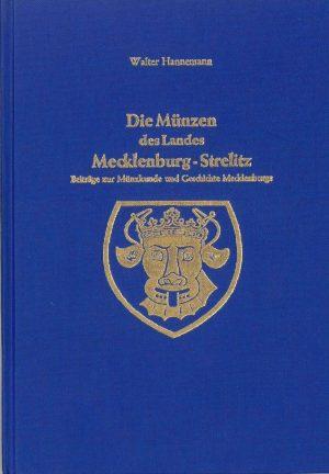 Die Münzen des Landes Mecklenburg-Strelitz - Walter Hannemann
