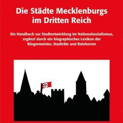 Die Städte Mecklenburgs im Dritten Reich