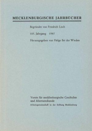 Mecklenburgische Jahrbücher - 105. Jahrgang, 1985
