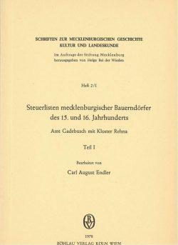Schriften zur mecklenburgischen Geschichte, Kultur und Landeskunde - Heft 2, Teil 1 - Steuerlisten mecklenburgischer Bauerndörfer des 15. und 16. Jahrhunderts