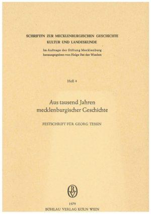 Schriften zur mecklenburgischen Geschichte, Kultur und Landeskunde - Heft 4 - Aus tausend Jahren mecklenburgischer Geschichte
