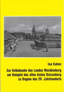 Zur Volkskunde des Landes Mecklenburgam Beispiel des alten Amtes Boizenburg zu Beginn des 20. Jahrhunderts