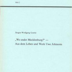 Wo endet Mecklenburg? – Aus dem Leben und Werk von Uwe Johnson