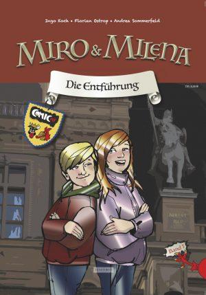 Miro & Milena – Die Entführung (Band 1)