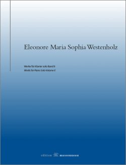 Eleonore Maria Sophia Westenholz - Werke für Klavier solo Band II - Edition Massonneau