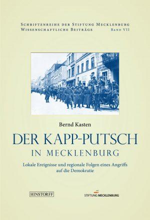 Der Kapp-Putsch in Mecklenburg - Bernd Kasten - Gebundenes Buch - Cover