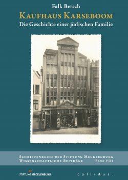 Falk Bersch - Kaufhaus Karseboom - Die Geschichte einer jüdischen Familie