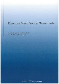 Eleonora Maria Sophia Westenholz - Lieder für Singstimme und Klavier Band I